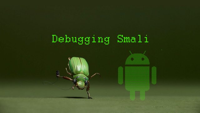Image for Android Reverse Engineering: Debugging Smali in Smalidea