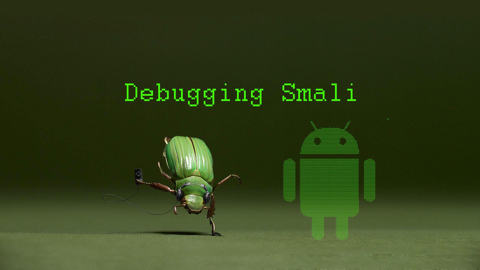 Android Reverse Engineering: Debugging Smali in Smalidea